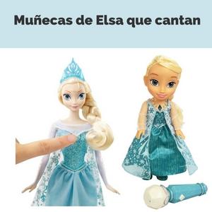muñecas de elsa que cantan